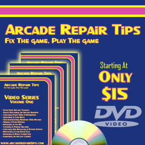 Arcade Repair Tips DVD Series
