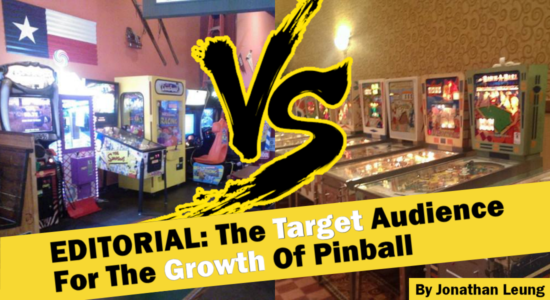 EDITORIAL: The Target Audience For The Growth Of Pinball